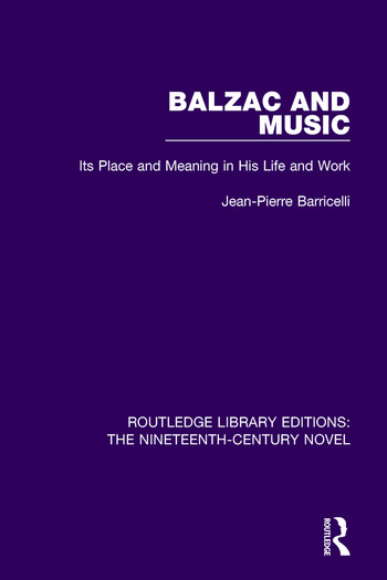Balzac and Music Its Place and Meaning in His Life and Work book cover