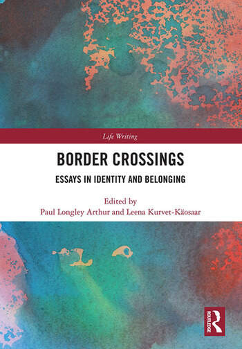 Border Crossings Essays in Identity and Belonging book cover