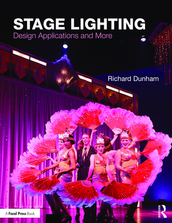 Stage Lighting Design Applications and More book cover