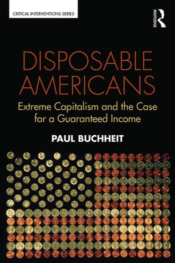 Disposable Americans Extreme Capitalism and the Case for a Guaranteed Income book cover