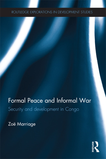 Formal Peace and Informal War Security and Development in Congo book cover
