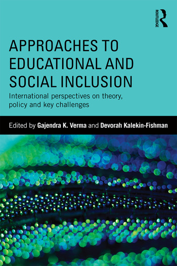 Approaches to Educational and Social Inclusion International perspectives on theory, policy and key challenges book cover