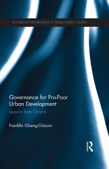 Governance for Pro-Poor Urban Development Lessons from Ghana book cover