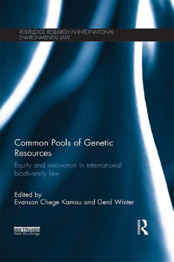 Common Pools of Genetic Resources Equity and Innovation in International Biodiversity Law book cover