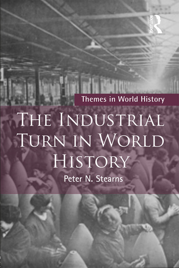The Industrial Turn in World History book cover