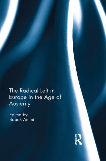 The Radical Left in Europe in the Age of Austerity book cover