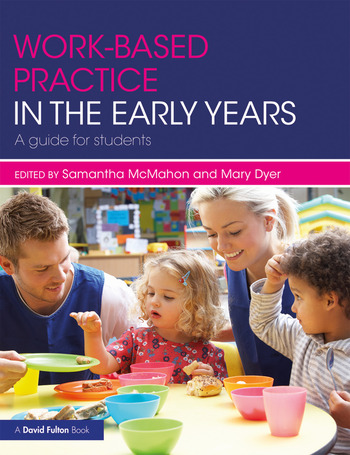 Work-based Practice in the Early Years A Guide for Students book cover