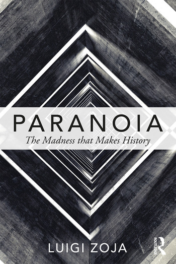 Paranoia The madness that makes history book cover