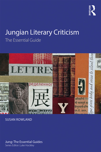 Jungian Literary Criticism The Essential Guide book cover