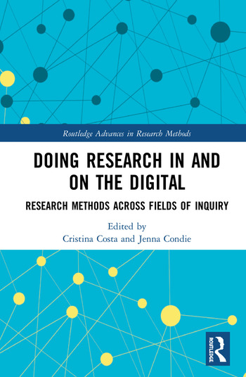 Doing Research In and On the Digital Research Methods across Fields of Inquiry book cover