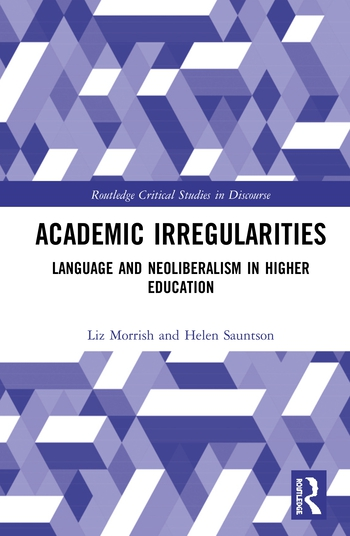 Academic Irregularities Language and Neoliberalism in Higher Education book cover
