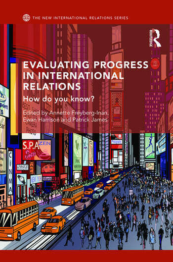 Evaluating Progress in International Relations How do you know? book cover