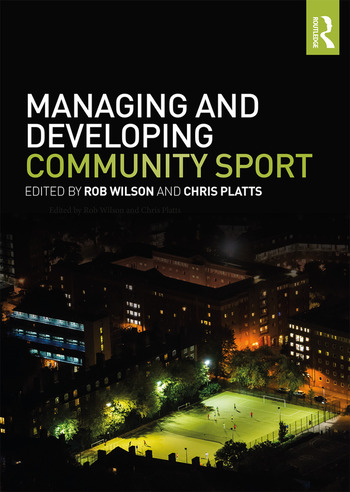 Managing and Developing Community Sport book cover