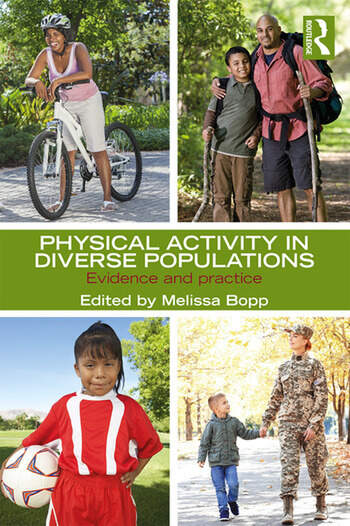 Physical Activity in Diverse Populations Evidence and Practice book cover