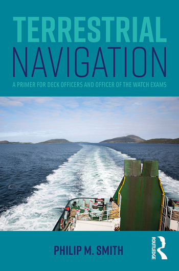 Terrestrial Navigation A Primer for Deck Officers and Officer of the Watch Exams book cover