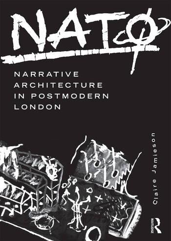 NATØ: Narrative Architecture in Postmodern London book cover