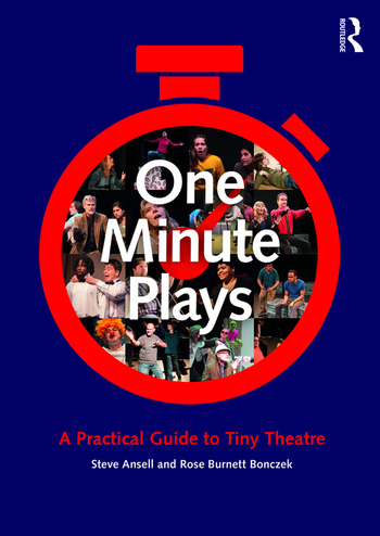 One Minute Plays A Practical Guide to Tiny Theatre book cover