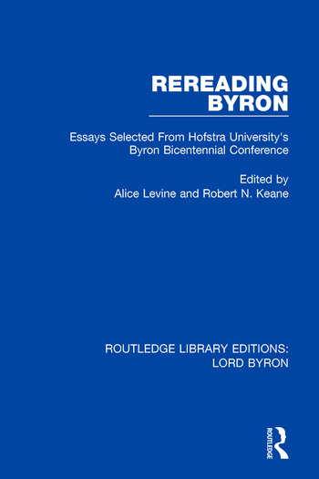 Rereading Byron Essays Selected from Hofstra University's Byron Bicentennial Conference book cover