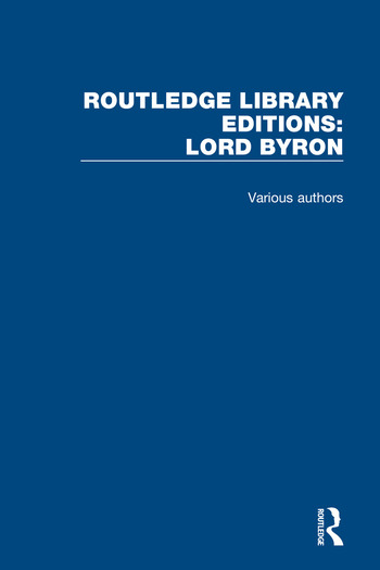 Routledge Library Editions: Lord Byron book cover