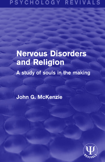 Nervous Disorders and Religion A Study of Souls in the Making book cover