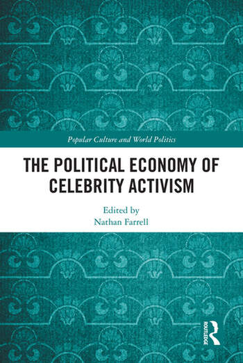 The Political Economy of Celebrity Activism book cover