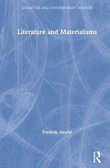 Literature and Materialisms book cover