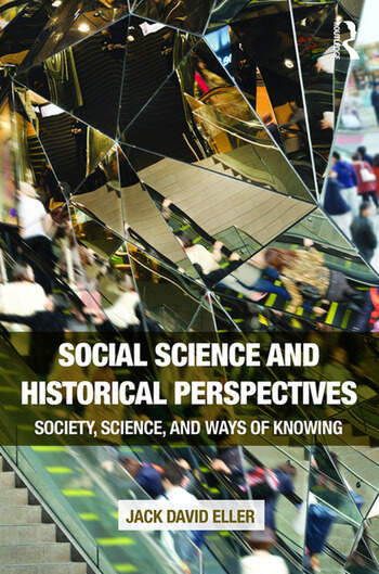 Social Science and Historical Perspectives Society, Science, and Ways of Knowing book cover