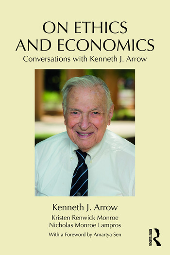 On Ethics and Economics Conversations with Kenneth J. Arrow book cover