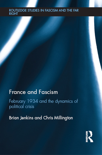 France and Fascism February 1934 and the Dynamics of Political Crisis book cover