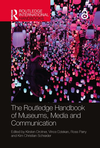 The Routledge Handbook of Museums, Media and Communication book cover