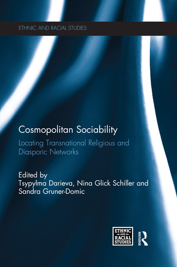 Cosmopolitan Sociability Locating Transnational Religious and Diasporic Networks book cover