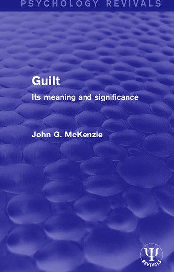 Guilt Its Meaning and Significance book cover