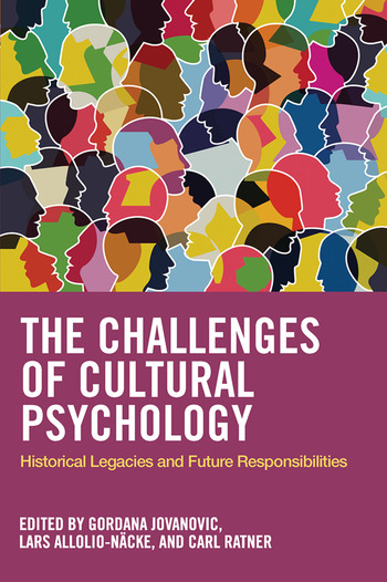 The Challenges of Cultural Psychology Historical Legacies and Future Responsibilities book cover