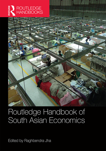 Routledge Handbook of South Asian Economics book cover