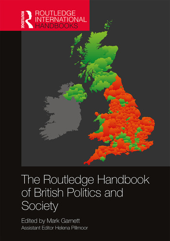 The Routledge Handbook of British Politics and Society book cover