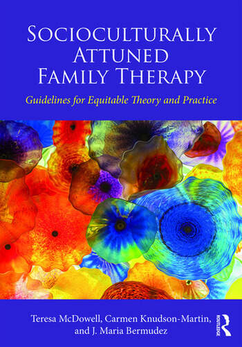 Socioculturally Attuned Family Therapy Guidelines for Equitable Theory and Practice book cover