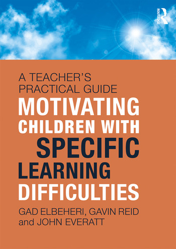 Motivating Children with Specific Learning Difficulties A Teacher's Practical Guide book cover