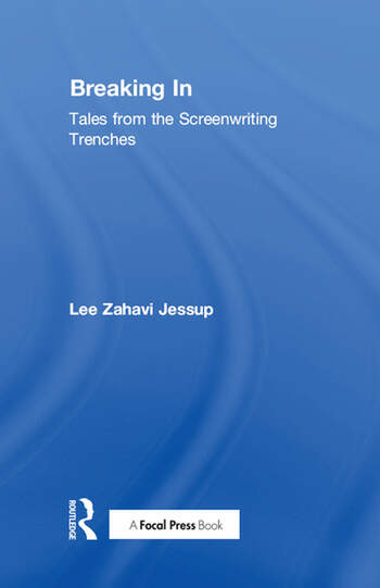 Breaking In Tales from the Screenwriting Trenches book cover