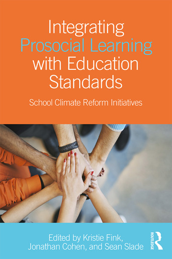 Integrating Prosocial Learning with Education Standards School Climate Reform Initiatives book cover