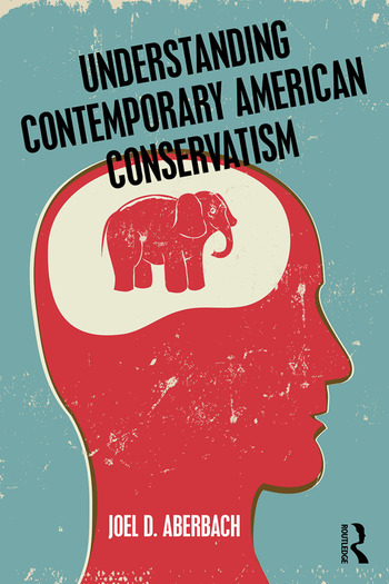 Understanding Contemporary American Conservatism book cover