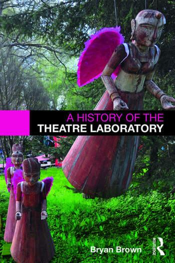 A History of the Theatre Laboratory book cover