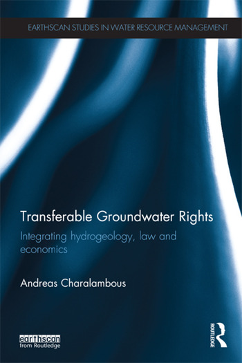 Transferable Groundwater Rights Integrating Hydrogeology, Law and Economics book cover