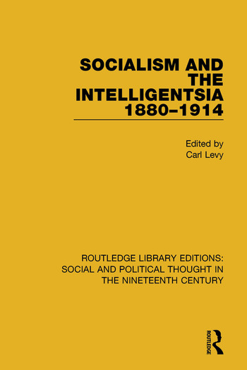 Socialism and the Intelligentsia 1880-1914 book cover