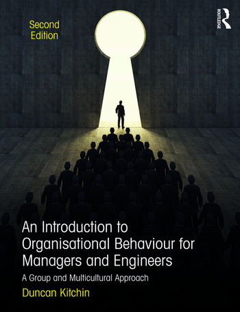 An Introduction to Organisational Behaviour for Managers and Engineers A Group and Multicultural Approach book cover