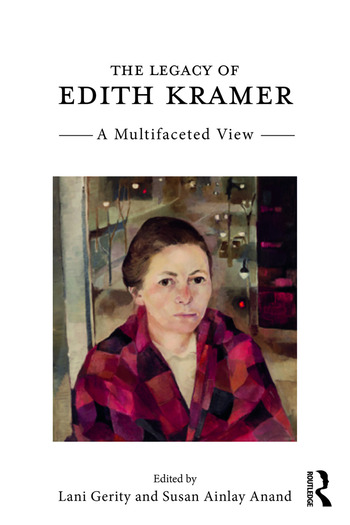 The Legacy of Edith Kramer A Multifaceted View book cover
