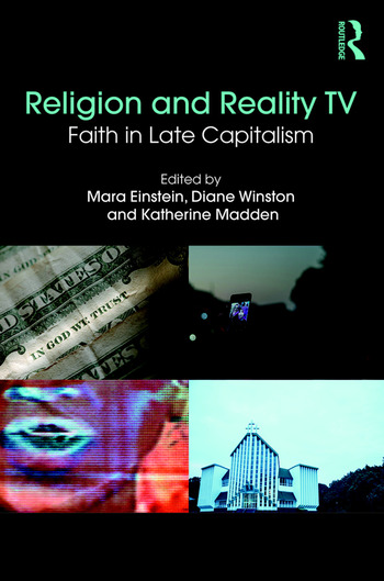 Religion and Reality TV Faith in Late Capitalism book cover