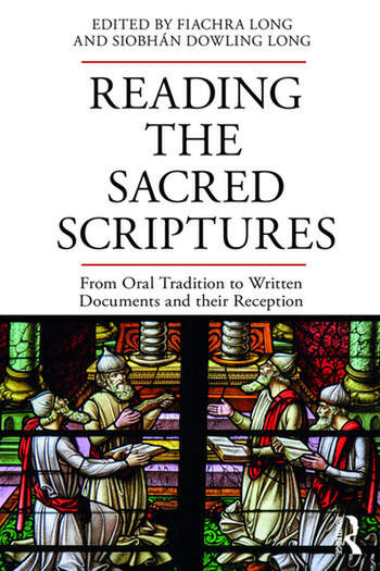 Reading the Sacred Scriptures From Oral Tradition to Written Documents and their Reception book cover