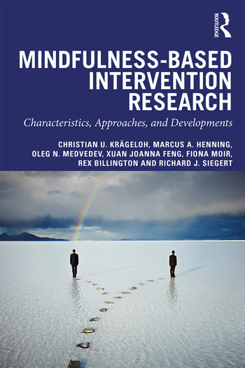 Mindfulness-Based Intervention Research Characteristics, Approaches, and Developments book cover