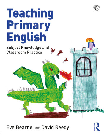 Teaching Primary English Subject Knowledge and Classroom Practice book cover