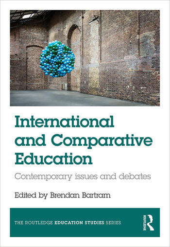 International and Comparative Education Contemporary Issues and Debates book cover